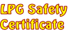 LPG Safety  Certificate